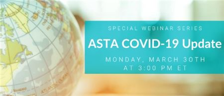Join ASTA's Weekly COVID-19 Update